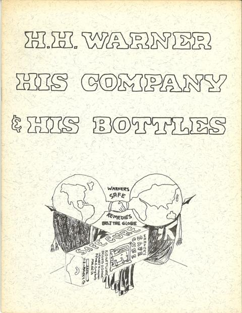 H. H. Warner: His Company & His Bottles (1974)
