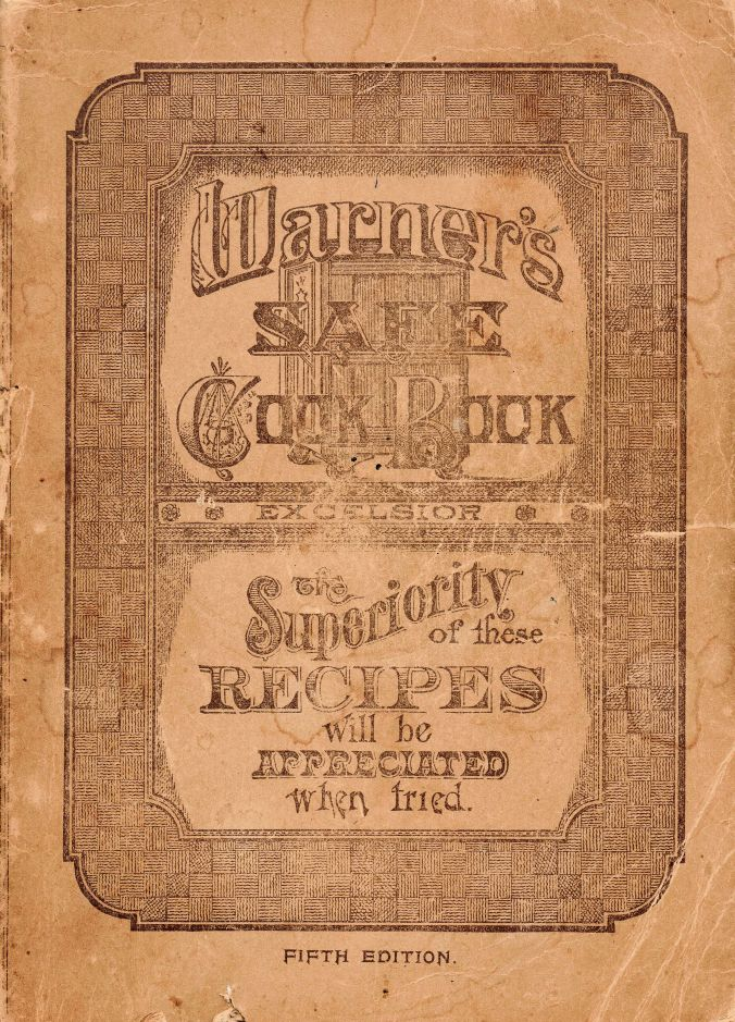 The Fifth Edition of the Warner's Safe Cook Book was published in 1891